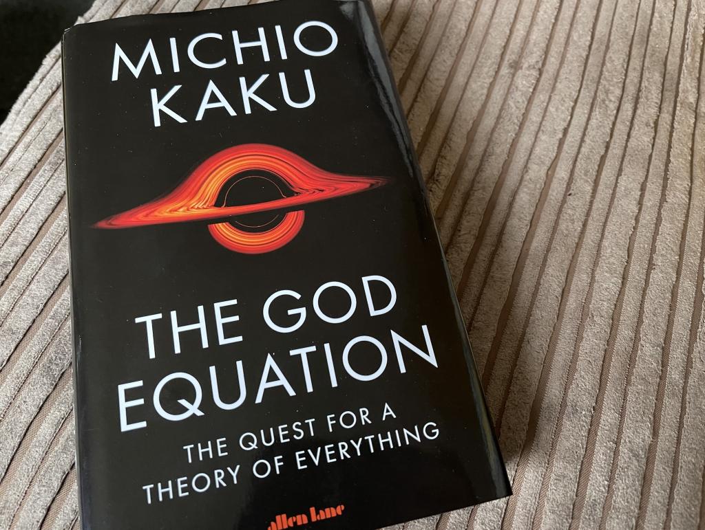 Michio Kaku book The God Equation